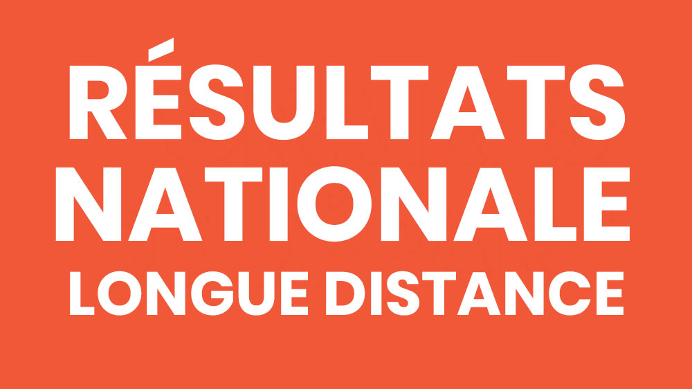 Résultats et analyses nationales CO Longue distance